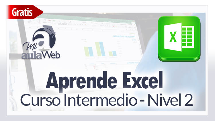 Curso de Excel 2016 – Nivel Intermedio